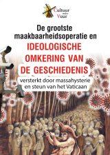 De grootste maakbaarheidsoperatie en ideologische omkering van de geschiedenis