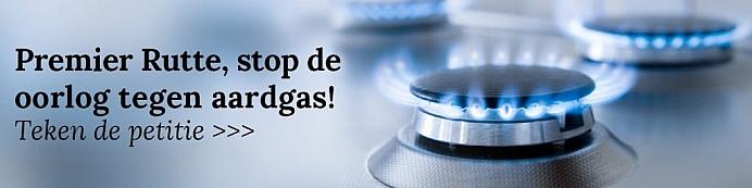 Premier Rutte, stop de oorlog tegen aardgas!