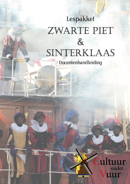 Interview over lespakket: 'Wij willen de echte en authentieke Zwarte Piet'
