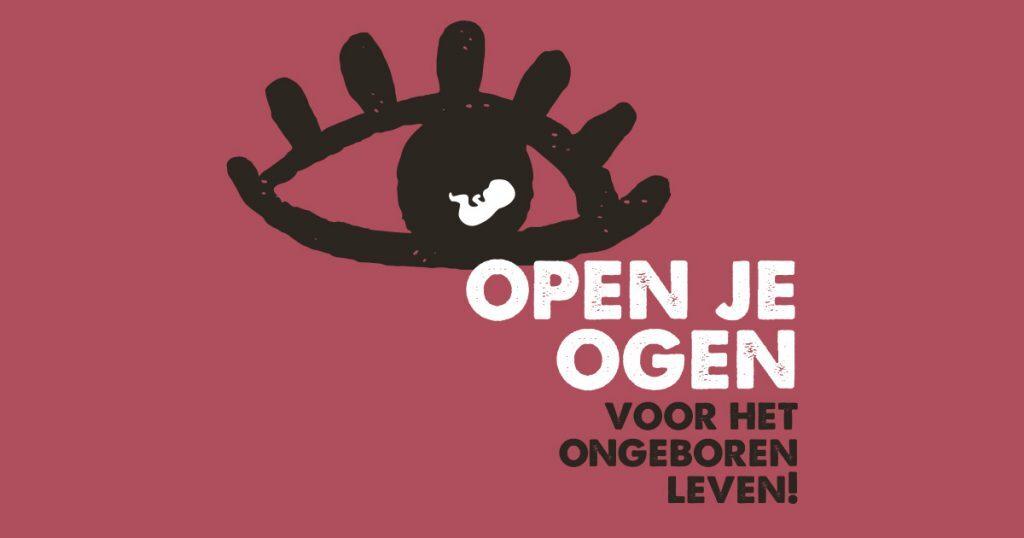 Help de ogen van Nederlanders te openen voor het ongeboren leven