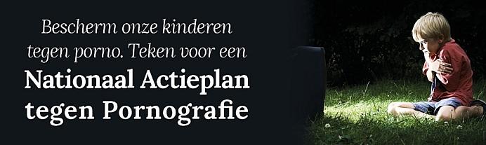 Nederland heeft nood aan een Nationaal Actieplan tegen Pornografie!