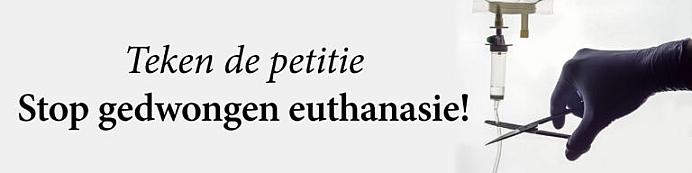 Stop gedwongen euthanasie