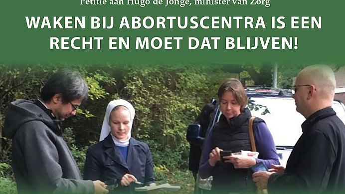 Waken bij abortuscentra is een recht en dat moet blijven!